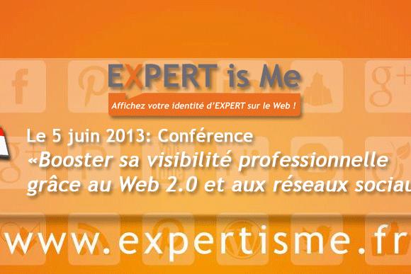 """Conférence """"Booster sa visibilité professionnelle grâce au Web 2.0 et aux réseaux sociaux"""""""